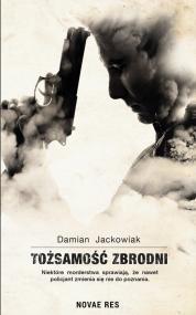 Tożsamość zbrodni — Damian Jackowiak
