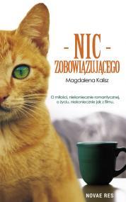 Nic zobowiązującego — Magdalena  Kalisz
