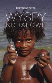 Wyspy Koralowe — Krzysztof  Kryza