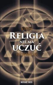 Religia nie ma uczuć  — Marcin  Holdenmajer