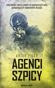 Agenci szpicy — Artur  Pilch