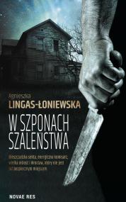 W szponach szaleństwa — Agnieszka Lingas-Łoniewska