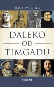 Daleko od Timgadu — Stanisław  Sałapa