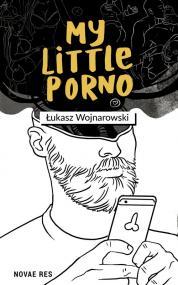 My little porno — Łukasz  Wojnarowski