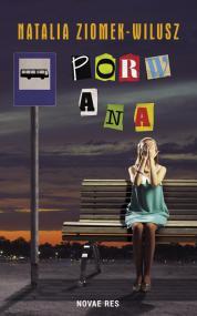 Porwana  — Natalia  Ziomek-Wilusz