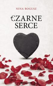 Czarne serce — Nina  Bogusz