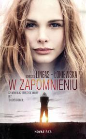 W zapomnieniu wyd. II — Agnieszka Lingas-Łoniewska