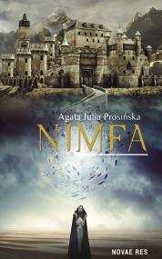 Nimfa  — Agata Julia Prosińska