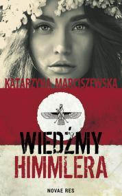 Wiedźmy Himmlera — Katarzyna Marciszewska