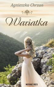 Wariatka — Agnieszka  Chrzan