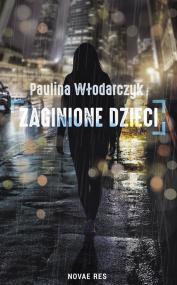 Zaginione dzieci — Paulina  Włodarczyk