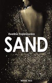Sand — Ewelina Trojanowska