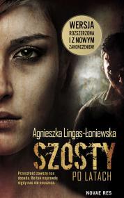 Szósty. Po latach — Agnieszka Lingas-Łoniewska