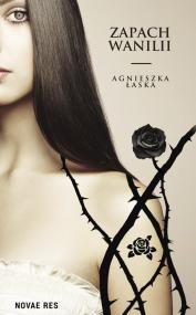 Zapach wanilii — Agnieszka Łaska