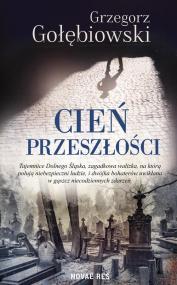 Cień przeszłości — Grzegorz  Gołębiowski