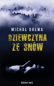 Dziewczyna ze snów — Michał Gałwa