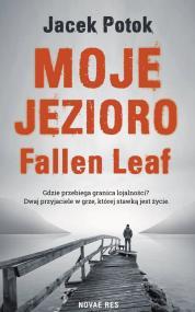Moje Jezioro Fallen Leaf — Jacek Potok