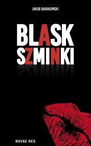 Blask szminki — Jakub  Barakomski