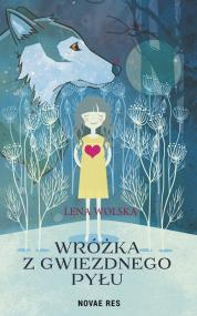Wróżka z gwiezdnego pyłu — Lena Wolska