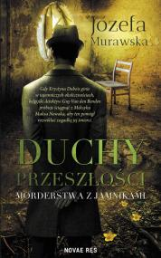 Duchy przeszłości. Morderstwa z jamnikami — Józefa  Murawska