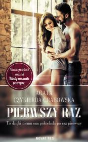 Pierwszy raz — Agata Czykierda-Grabowska