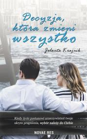 Decyzja, która zmieni wszystko — Jolanta Krajnik