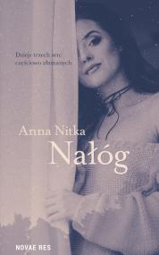 Nałóg — Anna  Nitka