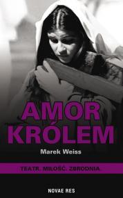 Amor Królem — Marek  Weiss