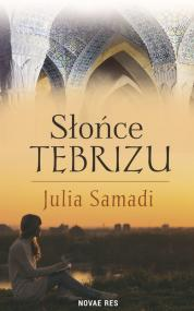 Słońce Tebrizu — Julia  Samadi