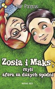 Zosia i Maks, czyli afera za dużych spodni — Filip Porębski