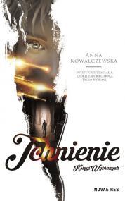 Księgi wybranych. Tchnienie — Anna  Kowalczewska