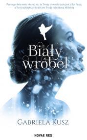Biały wróbel — Gabriela Kusz