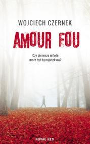 Amour Fou — Wojciech Czernek