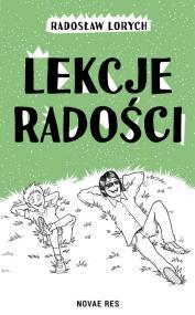 Lekcje radości — Radosław  Lorych