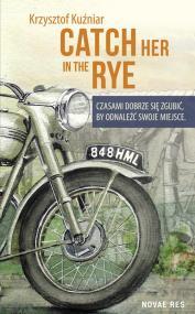 Catch her in the rye — Krzysztof  Kuźniar