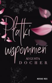 Płatki wspomnień — Augusta Docher