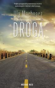 Droga — Ula   Machnacz