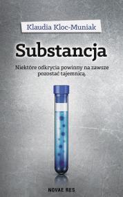 Substancja — Klaudia  Kloc-Muniak