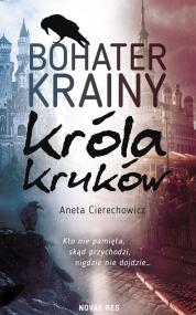 Bohater Krainy Króla Kruków — Aneta Cierechowicz