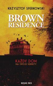 Brown Residence — Krzysztof Sperkowski