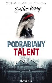 Podrabiany talent — Emilia Bury