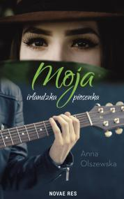 Moja irlandzka piosenka — Anna Olszewska