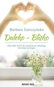 Daleko-Blisko — Barbara Garczyńska