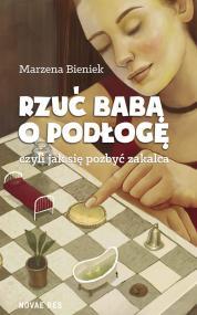 Rzuć babą o podłogę — Marzena Bieniek