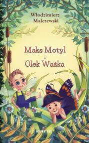 Maks Motyl i Olek Ważka — Włodzimierz Malczewski