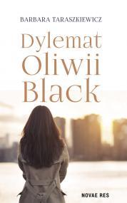 Dylemat Oliwii Black — Barbara Taraszkiewicz