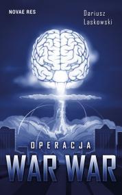 Operacja WAR WAR — Dariusz Laskowski
