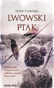 Lwowski ptak — Piotr Tymiński