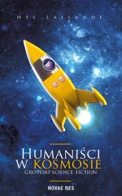 Humaniści w kosmosie — Mel Lallande