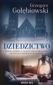 Dziedzictwo — Grzegorz  Gołębiowski